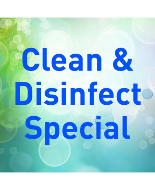 Clean & Disinfect Special